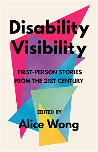 Compare Textbook Prices for Disability Visibility  ISBN 9781984899422 by Wong, Alice