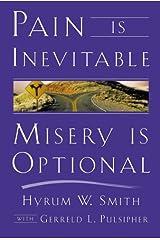 Pain is Inevitable, Misery is Optional Kindle Edition