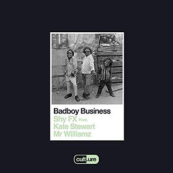 Badboy Business (feat. Kate Stewart and Mr Williamz)