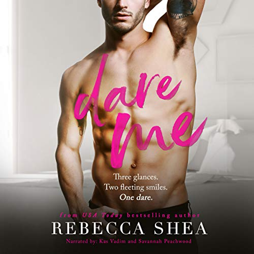 Dare Me     A Dare Me Novel              By:                                                                                                                                 Rebecca Shea                               Narrated by:                                                                                                                                 Kas Vadim,                                                                                        Savannah Peachwood                      Length: 9 hrs and 40 mins     191 ratings     Overall 4.3