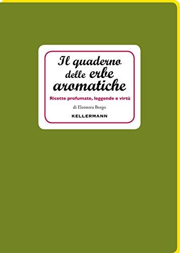Il quaderno delle erbe aromatiche