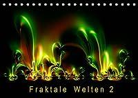 Fraktale Welten 2 (Tischkalender 2022 DIN A5 quer): Berechnete Bilder von faszinierender Vielfalt (Monatskalender, 14 Seiten )
