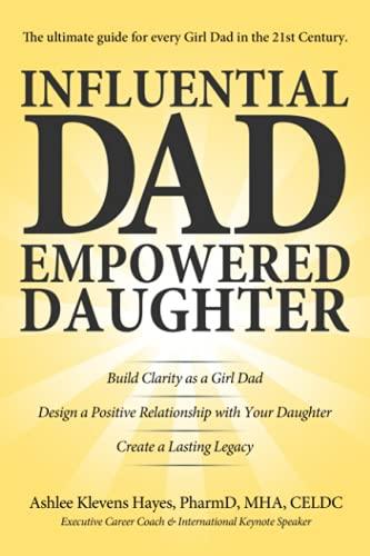Influential Dad, Empowered Daughter