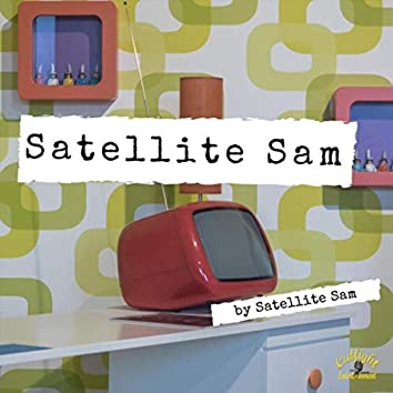 Satellite Sam