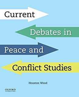 Current Debates in Peace and Conflict Studies