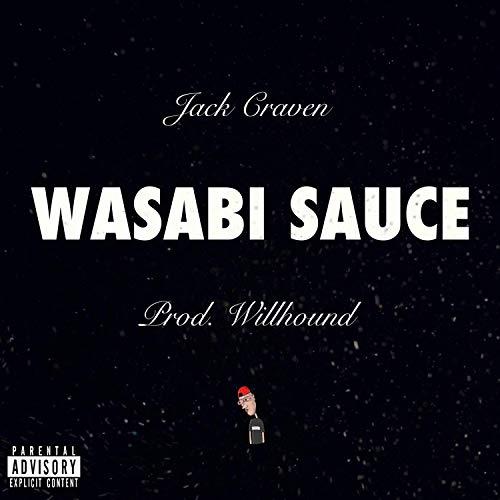 Wasabi Sauce [Explicit]