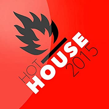 Hot House 2015