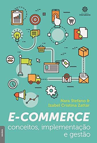 E-commerce: conceitos, implementação e gestão