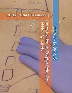 Introduction to Trigger Point Dry Needling Level I: ODNS - IAOM-US Partnership