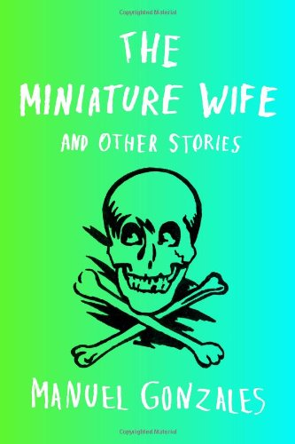 Image of The Miniature Wife: and Other Stories