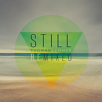 Still Remixed