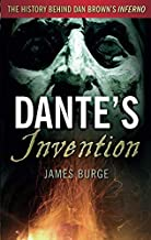 Dante's Invention: The History Behind Dan Brown's Inferno