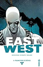 EAST OF WEST Tome 6 de Hickman Jonathan