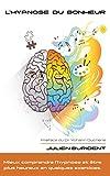 L'hypnose du bonheur