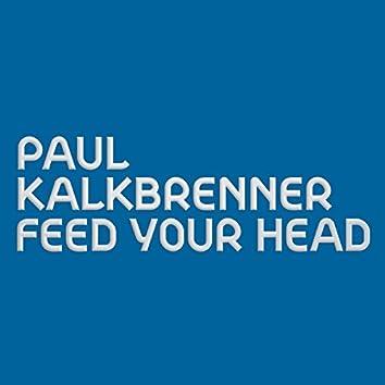 Feed Your Head (Radio Edit)