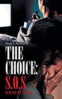 The Choice: S.O.S. Survive or Suicide
