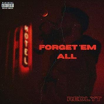 Forget 'Em All