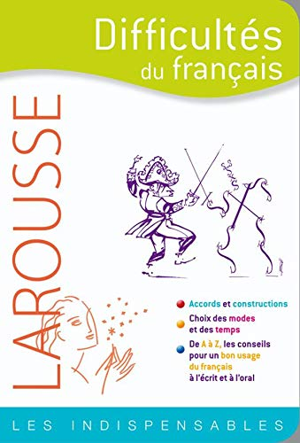 Difficultes Du Francais / Difficulties of French (Indispensables) (French Edition)