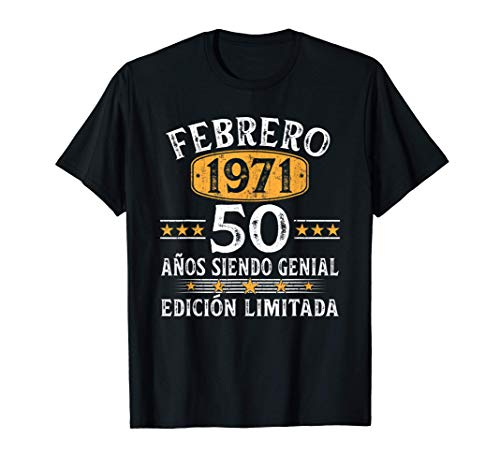 Nacido En Febrero 1971 50 Años Cumpleaños Regalo De 50 Años Camiseta