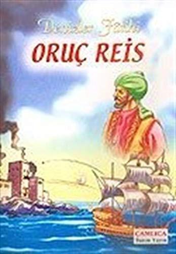 Denizler Fatihi Oruc Reis