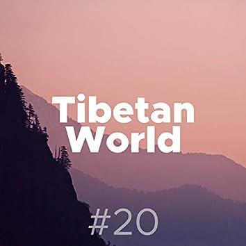 Tibetan World #20 - Sounds from Tibet to Relax, Meditate and Sleep