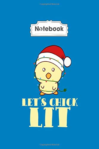 Notebook: lets chick lit merry christmas happy new year - 100 pages - 6 x 9 inche