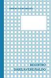 Registro Dare Avere Saldo: formato 20x13 - 110 pagine