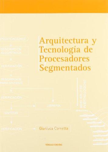 Arquitectura y tecnología de procesadores segmentados