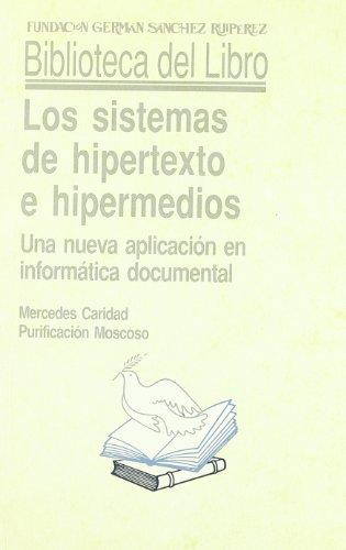 Los sistemas de hipertexto e hipermedios (Biblioteca del Libro)