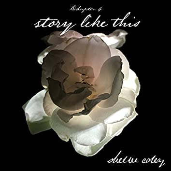 Story Like This (Single)