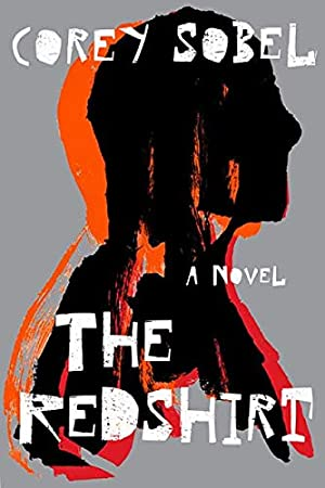 The Redshirt by Corey Sobel