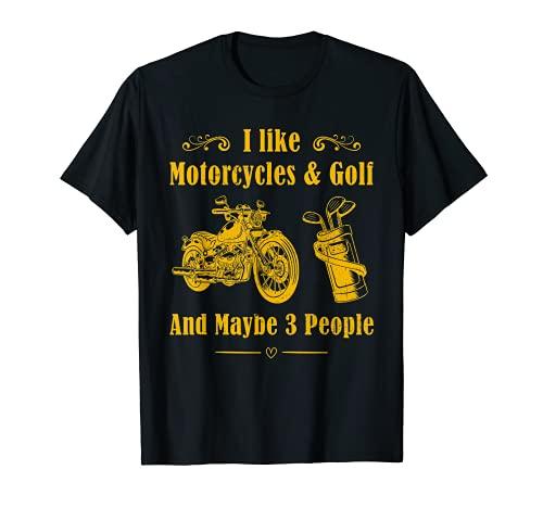 Vintage I Like Motocicletas Y Golf Y Tal vez 3 Personas Biker Camiseta