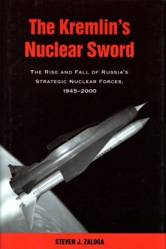 The Kremlin's Nuclear Sword: The Rise and Fall of Russia's Strategic Nuclear Forces 1945-2000 (English Edition)