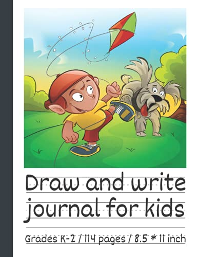 Draw and write journal for kids writing and drawing story paper: Early Creative Story Book for Kids. Primary story journal grades k-2. Dotted midline ... Large 8.5'' x 11'' size, 114 White Pages