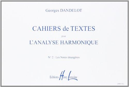 Cahiers de textes L'analyse harmonique Volume 2