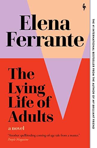 The Lying Life of Adults: A Novel (English Edition)