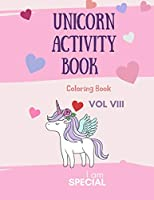 Unicorn Activity Book: Unicorn Coloring Book for Kids: Magical Unicorn Coloring Book for Girls, Boys, and Anyone Who Loves Unicorns 29 unique pages with single sided pages