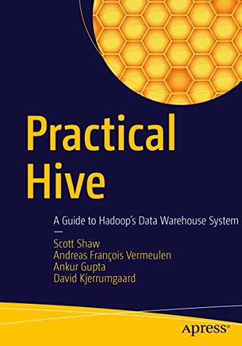 Practical Hive: A Guide to Hadoop's Data Warehouse System (English Edition)
