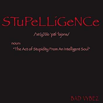 Stupelligence