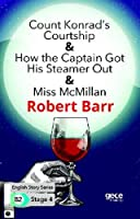 Count Konrad's Courtship- How the Captain Got HisSteamer Out-Miss McMillan Ingilizce Hikayeler B2