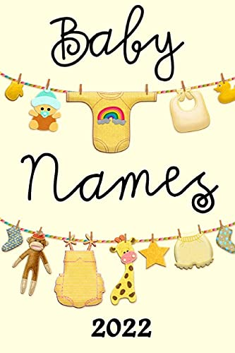 Compare Textbook Prices for Baby Names 2022: Over 2000+ Names for Boys and Girls in 2022  ISBN 9798521904471 by Fox, Ember