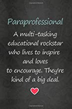 Lined Notebook: Journal With Quote - Paraprofessional Gifts (Gag Gifts)
