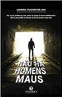 Não há homens maus (Portuguese Edition)