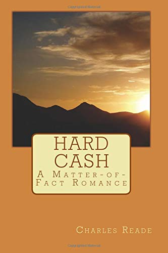 Hard Cash: A Matter-of-Fact Romance