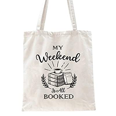 Ihopes My Weekend Is All Booked Reusable Tote Bag | Library Cotton Canvas Tote Bag School Bag Gift for Men Women Friends Kids