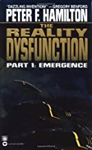 The Reality Dysfunction: Part 1: Emergence
