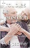 Troubles de l'erection: à 50 ans...
