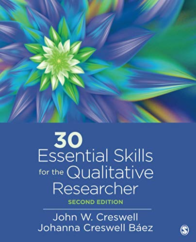 Compare Textbook Prices for 30 Essential Skills for the Qualitative Researcher Second Edition ISBN 9781544355702 by Creswell, John W.,Baez, Johanna Creswell