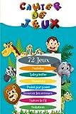 Cahier de Jeux: Livre d'activités pour enfants à partir de 7 ans, 72 jeux, Cahier de vacances livre de voyage multi jeux pour enfant