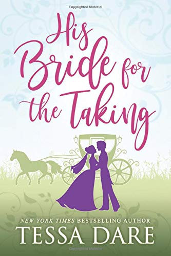 His Bride for the Taking: A Regency Romcom novella